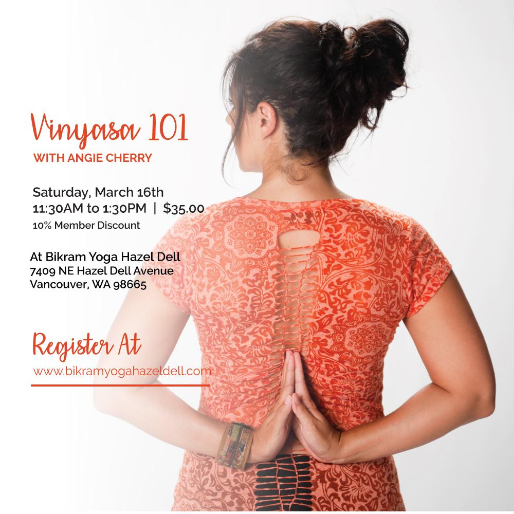Vinyasa 101 with Angie Cherry at Bikram Yoga Hazel Dell in Vancouver