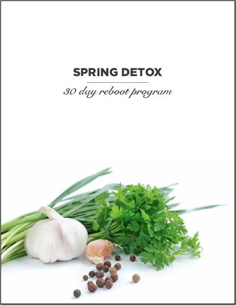 Spring Detox and 30 Day Mindful Eating Program